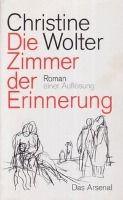 Die Zimmer der Erinnerung - Christine Wolter |