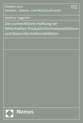Die zivilrechtliche Haftung bei fehlerhaften Produktinformationsblättern und Basisinformationsblättern, Matthias Taggeselle