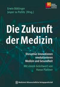 Die Zukunft der Medizin