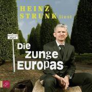 Die Zunge Europas, 6 Audio-CDs, Heinz Strunk