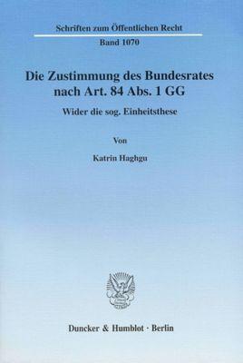 Die Zustimmung des Bundesrates nach Art. 84 Abs. 1 GG, Katrin Haghgu