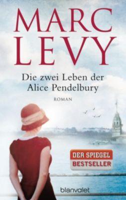 Die zwei Leben der Alice Pendelbury, Marc Levy