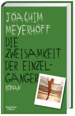 Die Zweisamkeit der Einzelgänger, Joachim Meyerhoff