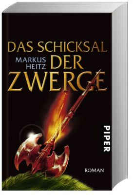 Die Zwerge Band 4: Das Schicksal der Zwerge, Markus Heitz