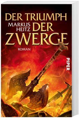Die Zwerge Band 5: Der Triumph der Zwerge - Markus Heitz |