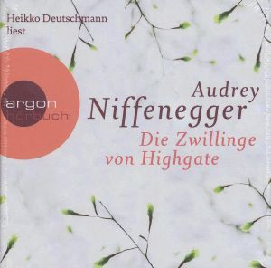 Die Zwillinge von Highgate, 6 Audio-CDs, Audrey Niffenegger
