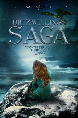 Die Zwillingssaga - Tochter der Lüfte, Salomé Joell
