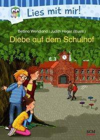 Diebe auf dem Schulhof, Bettina Wendland