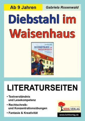 Diebstahl im Waisenhaus / Literaturseiten, Gabriela Rosenwald