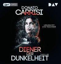 Diener der Dunkelheit, 1 MP3-CD, Donato Carrisi