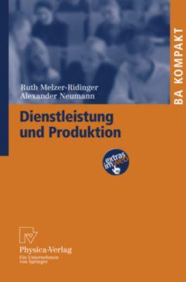 Dienstleistung und Produktion, Ruth Melzer-Ridinger, Alexander Neumann