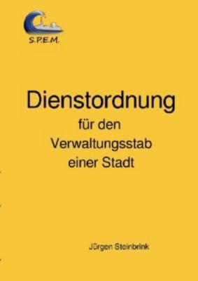 Dienstordnung für den Verwaltungsstab einer Stadt - Jürgen Steinbrink pdf epub