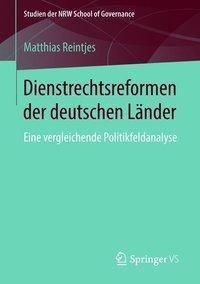 Dienstrechtsreformen der deutschen Länder, Matthias Reintjes