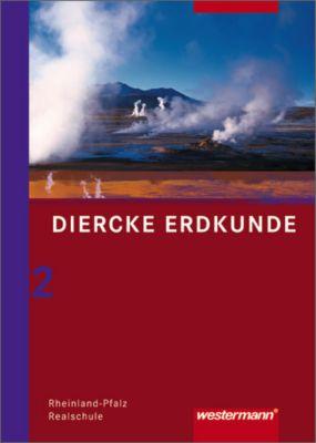 Diercke Erdkunde, Realschule Rheinland-Pfalz (2008): Bd.2 7.-10. Schuljahr, Schülerband
