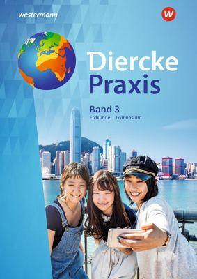 Diercke Praxis SI, Ausgabe 2017 für Gymnasien in Nordrhein-Westfalen: .3 Schülerband