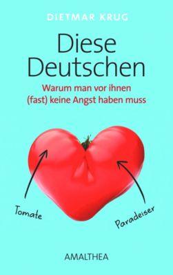 Diese Deutschen - Dietmar Krug |