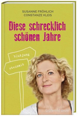 Diese schrecklich schönen Jahre, Susanne Fröhlich, Constanze Kleis
