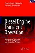 Diesel Engine Transient Operation, Constantine D. Rakopoulos, Evangelos G. Giakoumis