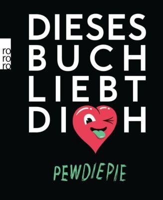 Dieses Buch liebt dich, PewDiePie