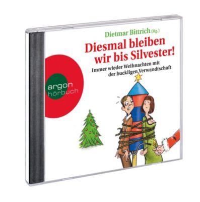 Diesmal bleiben wir bis Silvester!, 2 Audio CDs Hörbuch kaufen