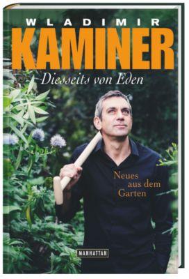 Diesseits von Eden, Wladimir Kaminer
