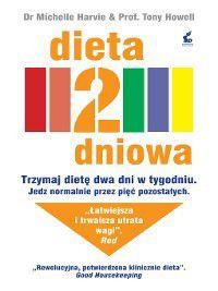 Dieta 2-dniowa, Tony Howell, Anna Sznajder, Michaelle Harvie