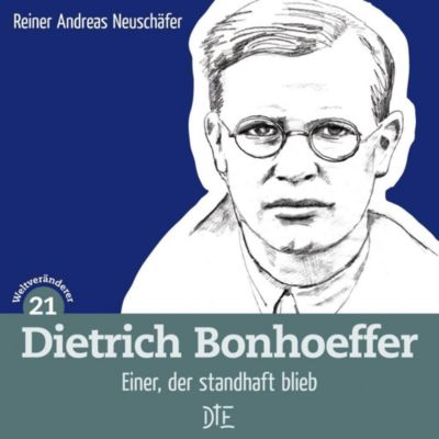 Dietrich Bonhoeffer, Reiner Andreas Neuschäfer