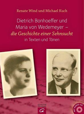 Dietrich Bonhoeffer und Maria von Wedemeyer, m. Audio-CD