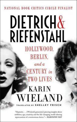 Dietrich & Riefenstahl, Karin Wieland