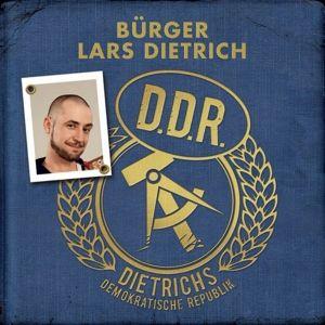 Dietrichs Demokratische Republik, Lars 'Bürger' Dietrich