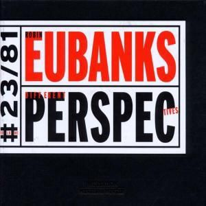 Different Perspectives, Robin Eubanks