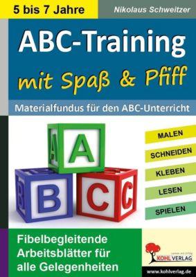 Differenzierungsmaterial: ABC-Training mit Spass und Pfiff, Nikolaus Schweitzer