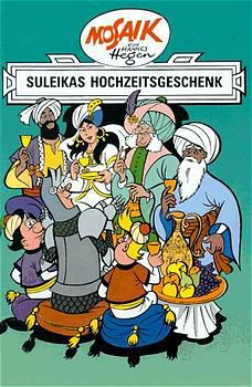 Dig, Dag und Ritter Runkel - Suleikas Hochzeitsgeschenk - Hannes Hegen |