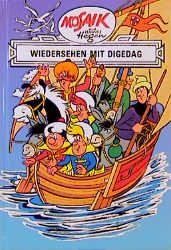 Dig, Dag und Ritter Runkel - Wiedersehen mit Digedag - Hannes Hegen pdf epub