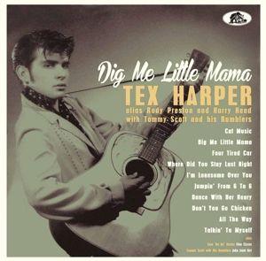 Dig Me Little Mama, Tex Harper, Rudy Preston, Harry Head