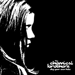 Dig Your Own Hole (Vinyl), The Chemical Brothers