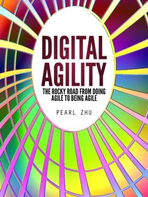 Digital Agility, Pearl Zhu