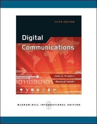 Digital Communications, John G. Proakis, Massoud Salehi