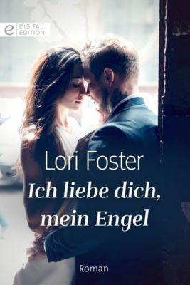 Digital Edition: Ich liebe dich, mein Engel, Lori Foster