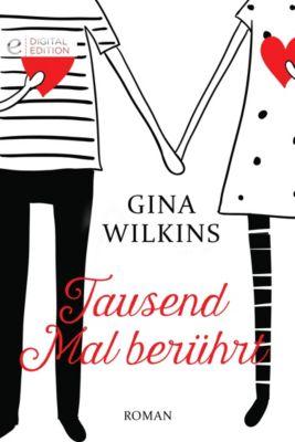 Digital Edition: Tausend Mal berührt, Gina Wilkins