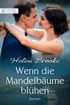 Digital Edition: Wenn die Mandelbäume blühen, Helen Brooks