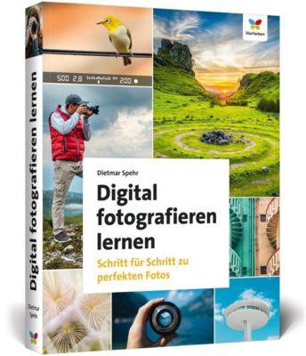 Digital fotografieren lernen, Dietmar Spehr