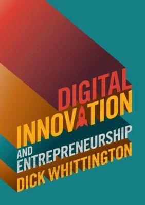 Digital Innovation and Entrepreneurship, Dick Whittington