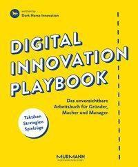 Digital Innovation Playbook, Dark Horse Innovation