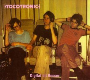 Digital ist besser, Tocotronic