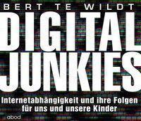 Digital Junkies, Audio-CD, Bert te Wildt