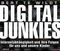 Digital Junkies, Audio-CD, Bert te Wildt