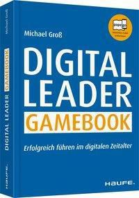 Digital Leader Gamebook, Michael Groß