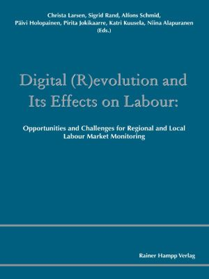 Digital (R)evolution and Its Effects on Labour