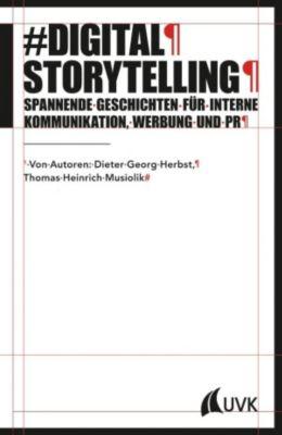 Digital Storytelling, Dieter Georg Herbst, Thomas Heinrich Musiolik